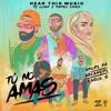 Anuel AA - Tu No Amas (ft. Karol G y Arcangel) Portada del disco