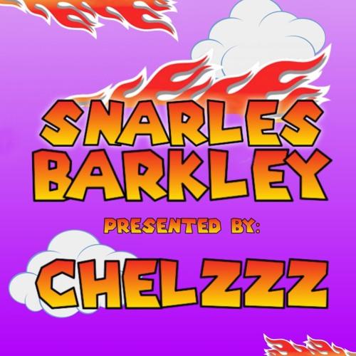 Snarles Barkley   Chelzzz