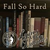 Fall So Hard