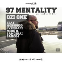 OZI ONE - 97 MENTALITY feat. MORSDOOD, Jx2BIGAPE, MEKO D., SAMOERAI and SAIMN-I