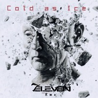 Cold As Ice / 7eleven Remix (Free Download)