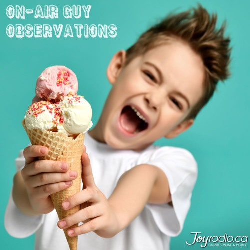 On Air Guy Observations - Iced Cream