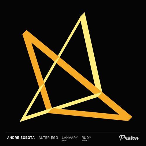 Premiere: Andre Sobota - Alter Ego (Rudy UK Remix) [Proton Music]