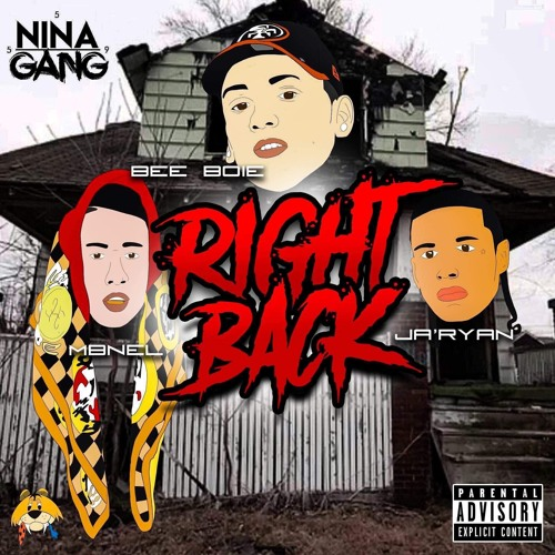 Bee Boie - Right Back (ft. MBNel & Ja'Ryan) (Prod. Paupa)