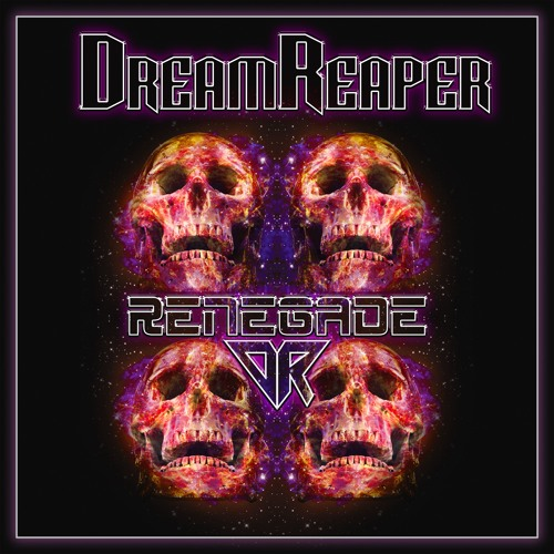 DreamReaper - Renegade