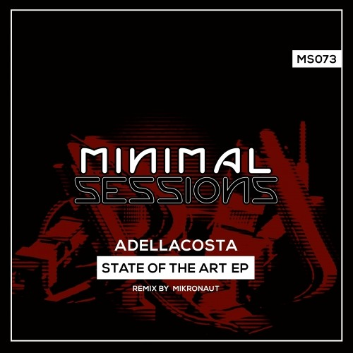 MS073: Adellacosta - State of the Art EP w/ remix by Mikronaut