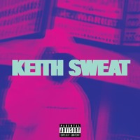 KEITH SWEAT (PROD BY DGDIDIT) Artwork