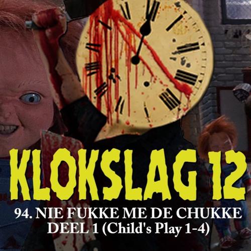 94. Nie fukke me de Chukke deel 1 (Child's play 1 tot en met 4)
