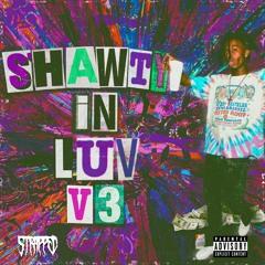 Playboi Carti - Shawty In Luv V3