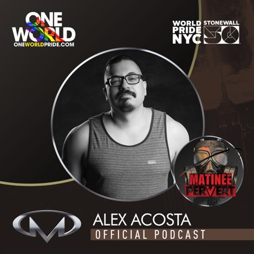 ONE WORLD PRIDE OFFICIAL PODCAST by ALEX ACOSTA