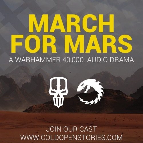 March For Mars [Warhammer 40,000 Audio Drama - Fanmade]