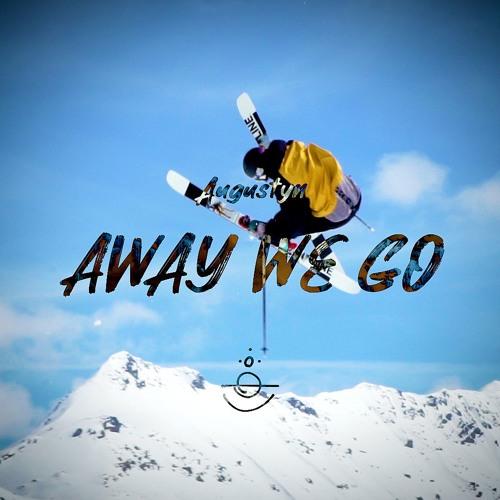 Augustyn - Away We Go