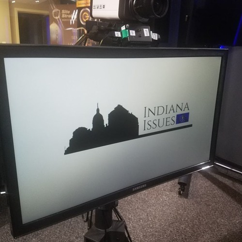 Indiana Issues - Radio (6 - 22 - 2019)