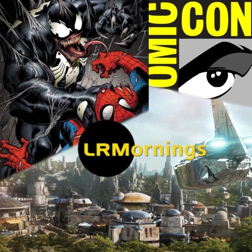Will There Be A Spidey And Venom Movie, Marvel In Hall H, And Galaxy's Edge | LRMornings