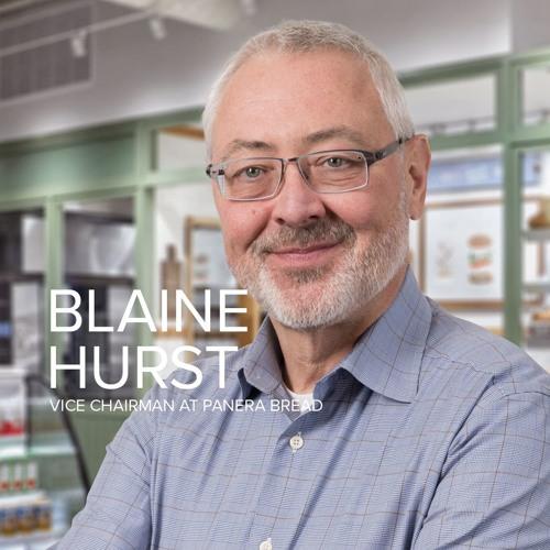 Panera Bread Co., President, Blaine Hurst | Episode #20