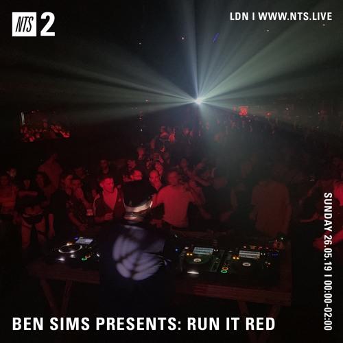 BEN SIMS pres RUN IT RED 53. MAY 2019