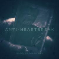 ANTI-HEARTBREAK (+ Ramandhika)