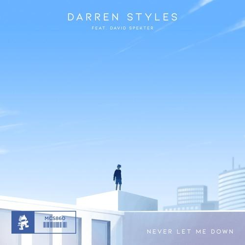 Darren Styles - Never Let Me Down (feat. David Spekter)