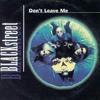 Dont Leave Me (Blackstreet Remix)