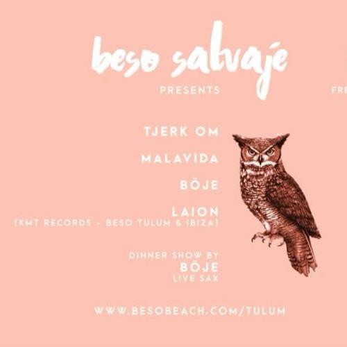 Böje @ Beso Salvaje, Tulum