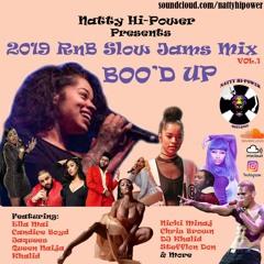 💎 RnB Slow Jams Mix 2019  BOO'D UP ❤ Ella Mai, Queen Naija, Jaquees, Khalid Nicki Minaj StefflonDon