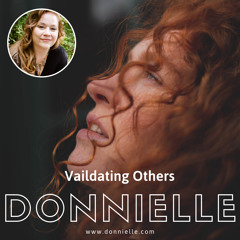 Validating Others