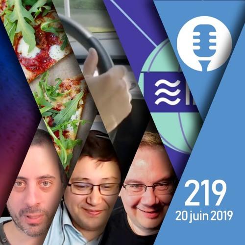#219: Musk à l'E3, Facebook et Libra, Genius contre Google, une IA et des pizzas,...