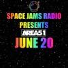 Space Jams Radio EXCLUSIVE Ft AREA51
