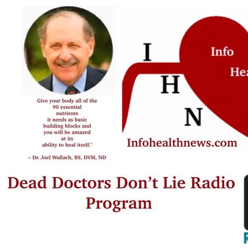 Dr. Joel Wallach's Dead Doctors Don't Lie Radio Show 20.06.19