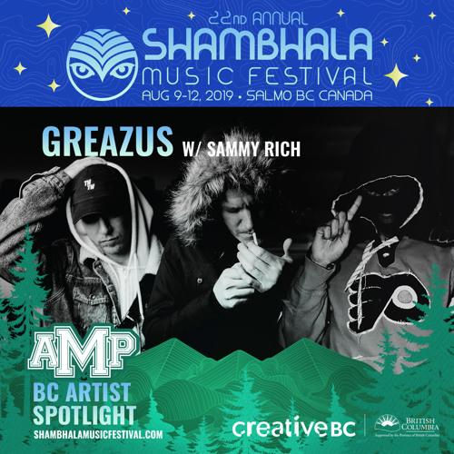 Shambhala Mix Series 2019 - GREAZUS feat Sammy Rich