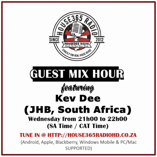 Kev Dee - House365 Radio Guest-Mix - 2018