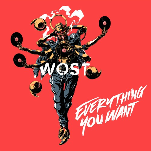 """WOST """"Everything You Want"""" (feat Rockie Fresh)"""