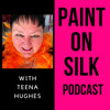 004 Paint on Silk Podcast - Moving House & Stronger Dye Colours