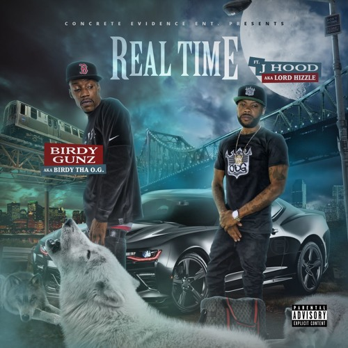 Birdy Gunz Ft J Hood - Real Time