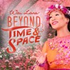 Beyond Time & Space - Wai Lana (From the Official Music Video)