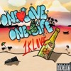 One Love One Life Ft. 1klove