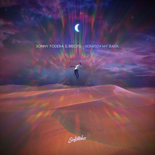 Sonny Fodera & Biscits - Scratch My Back