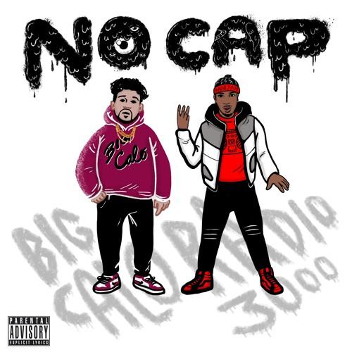 No Cap - Big Calo x Radio 3000 (Produced by Rujay)