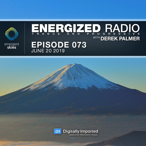 Energized Radio 073 With Derek Palmer [June 20 2019]