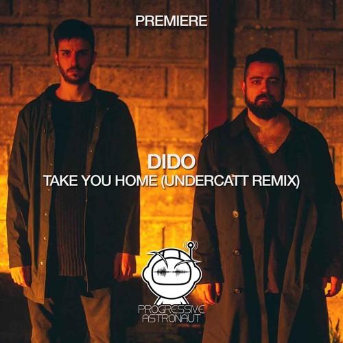 PREMIERE: Dido - Take You Home (Undercatt Remix) [BMG]