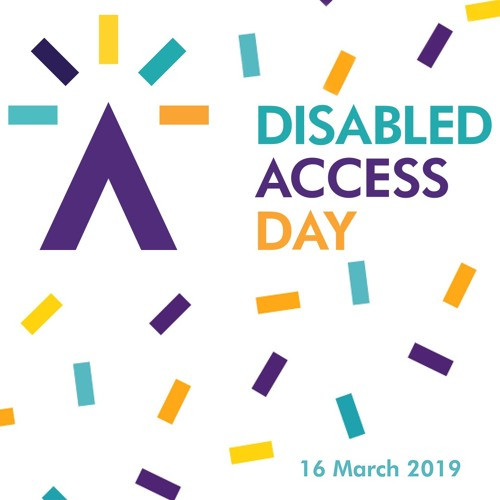 Disabled Access Day 2019: The Review