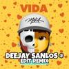 Maka - Vida | Deejay Sanlos Remix