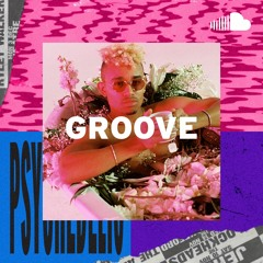 Psychedelic R&B: Groove