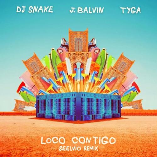 DJ SNAKE - Loco Contigo (Seelvio Remix)