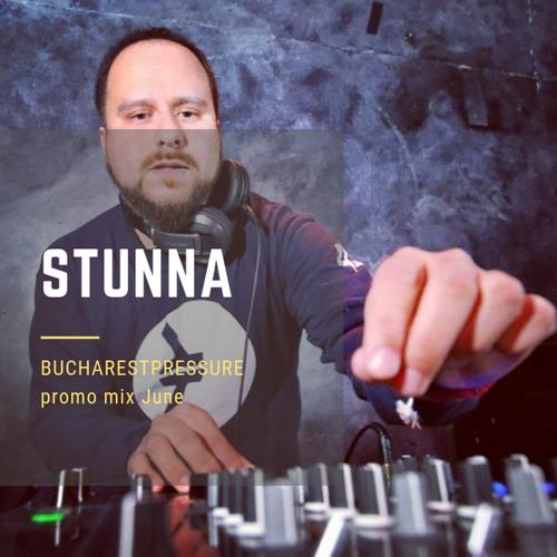STUNNA DNB — Bucharest Pressure Mix June 2019