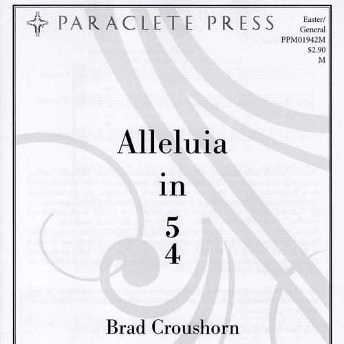 Alleluia in 5/4 - Brad Croushorn