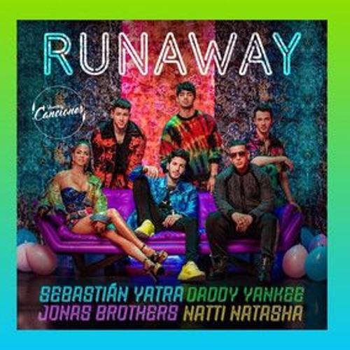 RUNAWAY - Sebastián Yatra ft  Jonas Brothers, Natti Natasha & Daddy