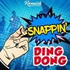 Ding Dong - Snapping' (Snap Riddim)
