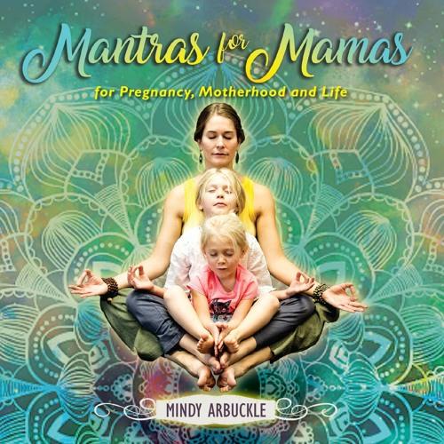 Mantras for Mamas