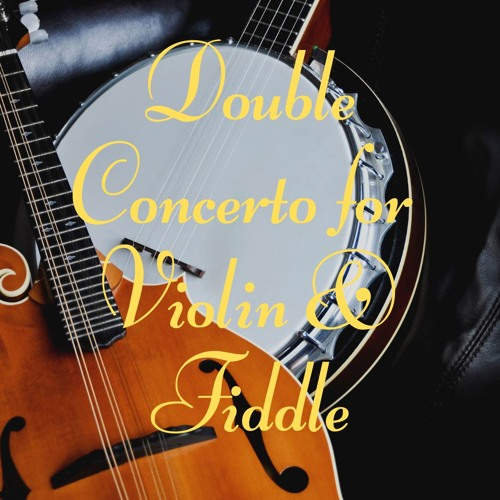 Double Concerto for Violin and Fiddle